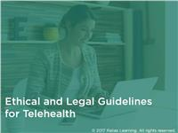 Ethical and Legal Guidelines for Telehealth