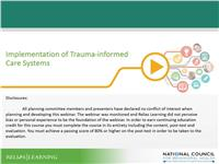 WEBINAR: Implementation of Trauma-Informed Care Systems