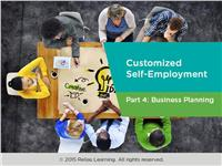 Customized Self-Employment Part 4: Business Planning